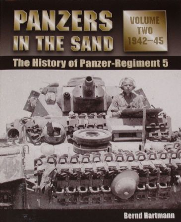 Panzers in the Sand - The History of Panzer Regiment 5 (Volume 2 1942-1945), by Bernd Hartmann